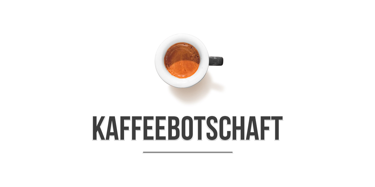 Kaffeebotschaft